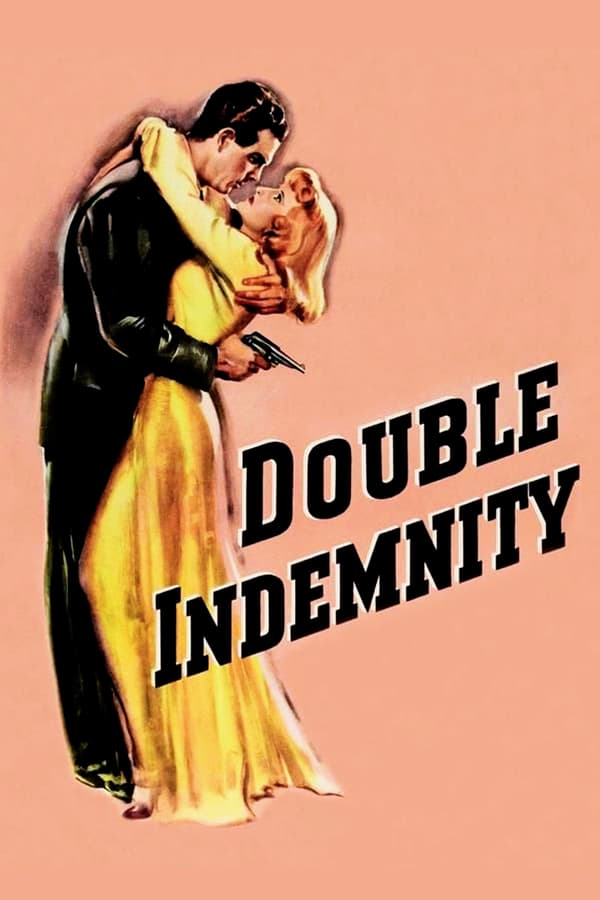 Cover of the movie Double Indemnity