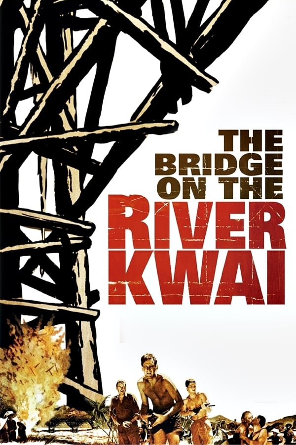 Cover of the movie The Bridge on the River Kwai