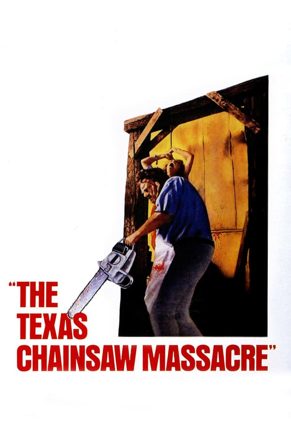 Cover of the movie The Texas Chain Saw Massacre