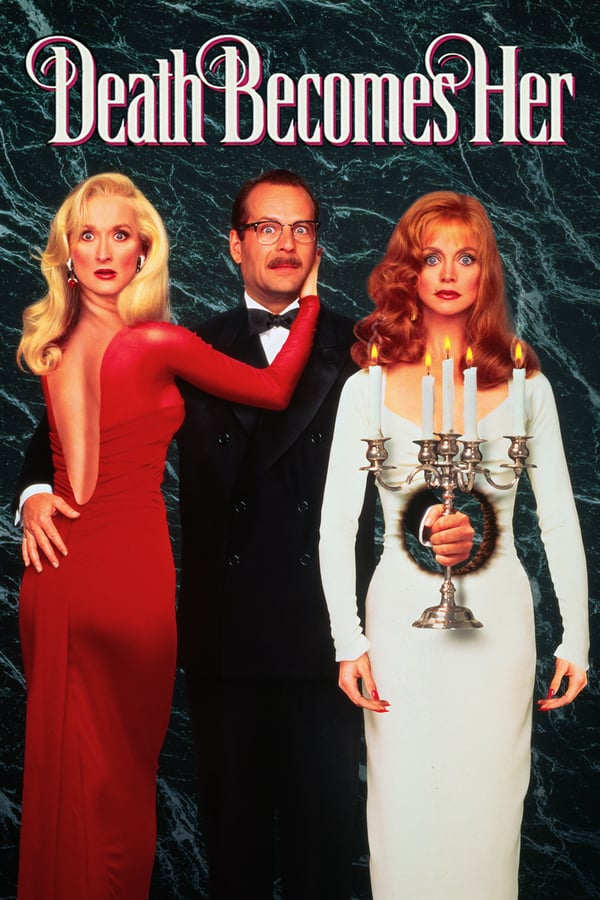 Cover of the movie Death Becomes Her