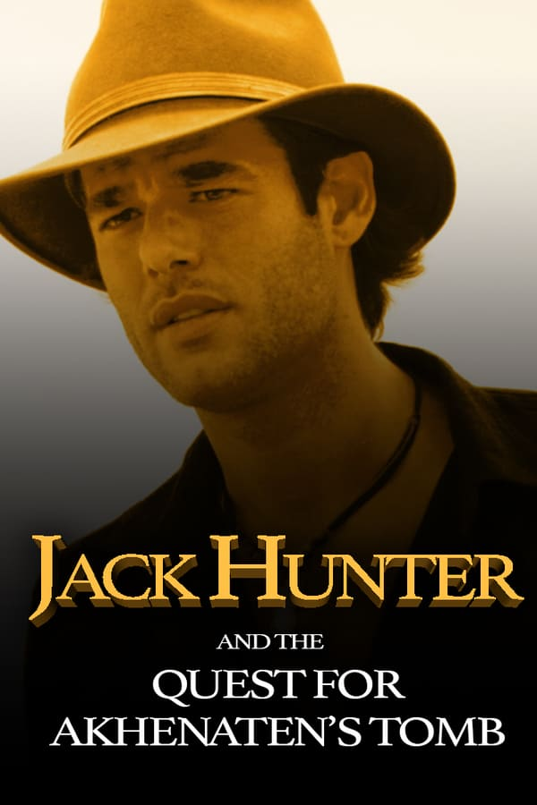 Cover of the movie Jack Hunter and the Quest for Akhenaten's Tomb