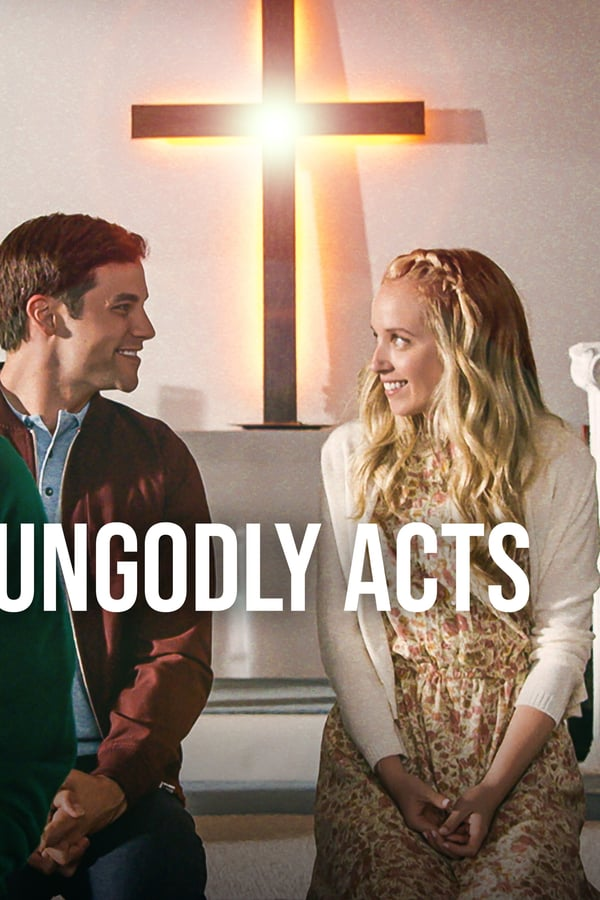 Cover of the movie Ungodly Acts