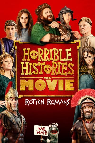 Cover of Horrible Histories: The Movie - Rotten Romans