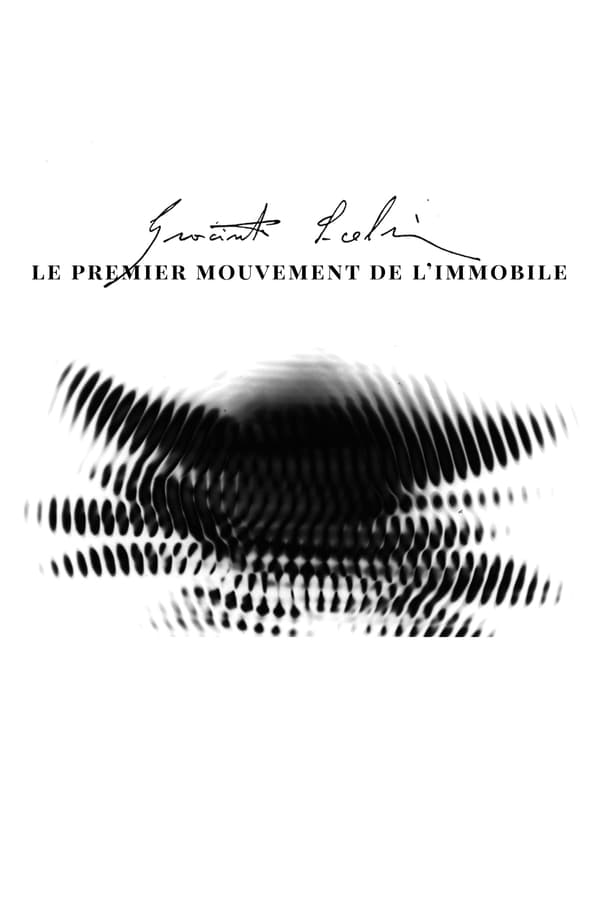 Cover of the movie Scelsi: The First Motion of the Immovable